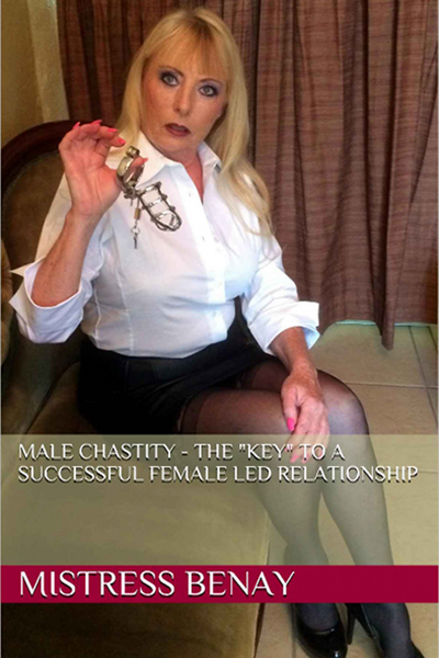 "Male Chastity - The ""Key"" To A Successful Female Led Relationship"""